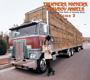 V.A. - Truckers ,Kickers ,Cowboys Angels 1970 Vol 3 : The..
