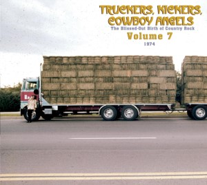 V.A. - Truckers ,Kickers ,Cowboys Angels 1974 Vol 7 : The..