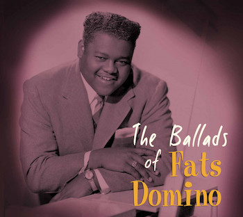 Domino ,Fats - The Ballads Of Fats Domino