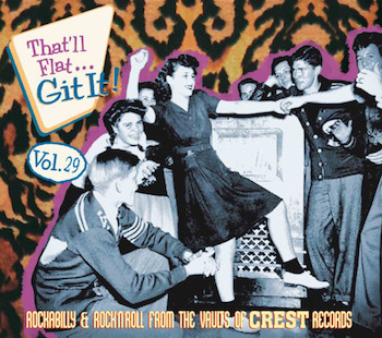 V.A. - That'll Flat Git It ! Vol 29 : Crest Records