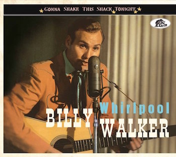 Walker ,Billy - Whirpool : Gonna Shake The Shack Tonight