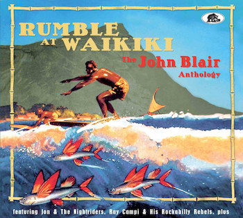 V.A. - Rumble At Waikiki : The Jon Blair Anthology ( 2 cd's )