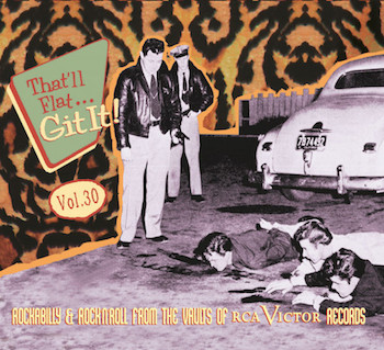 V.A. - That'll Flat Git It ! Vol 30 : Rca Records