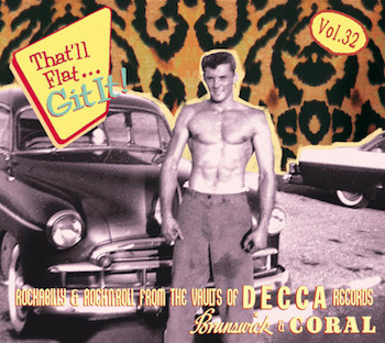 V.A. - That'll Flat Git It ! Vol 32 : Rockabilly And R'n'R ....