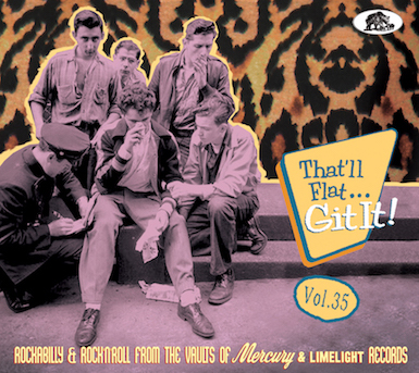 V.A. - That'll Flat Git It ! Vol 35 : Rockabilly And R'n'R ....