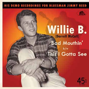 Willie B. ( Darrel McCall ) - Bad Moutin' + 1