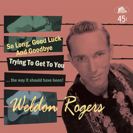 Rogers ,Weldon - So Long ,Good Luc And Goodbye ( Ltd Ep )
