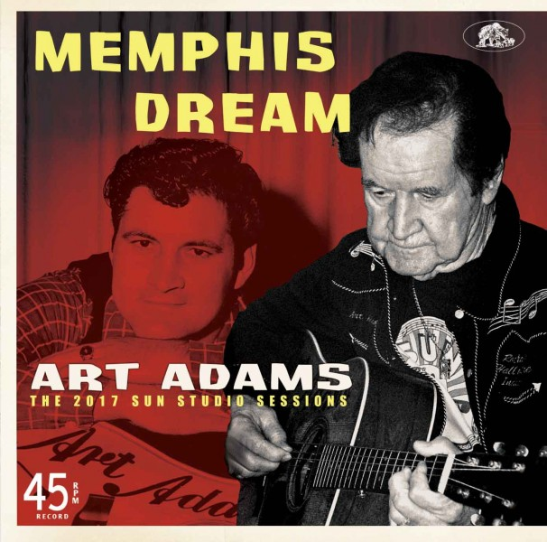 Adams ,Art - memphis dream : The 2017 Sun Studio Rec..