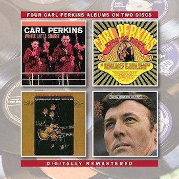 Perkins ,Carl - Whole Lotta Shakin + 3 Albums ( 2 cd's )