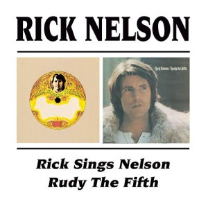 Nelson ,Rick & The Stone .. - 2on1 Rick Sings Nelson / Rudy...