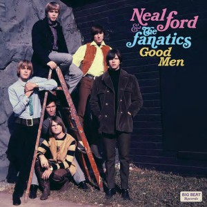 Ford ,Neal & The Fanatics - Good Men