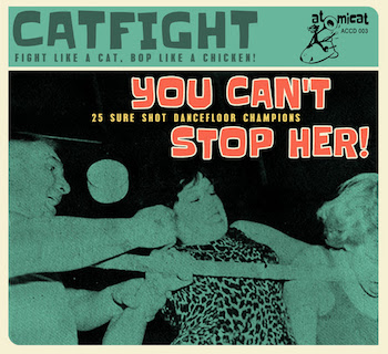 V.A. - Cat Fight Vol 3 : You Can't Stop Her