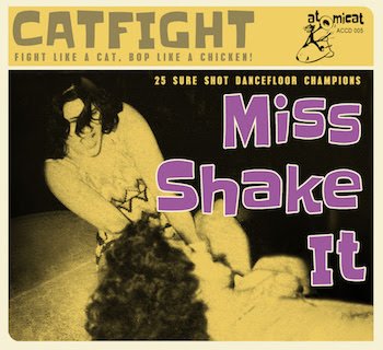 V.A. - Cat Fight Vol 5 : Miss Shake It