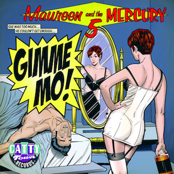 Maureen And The Mercury 5 - Gimme Mo!