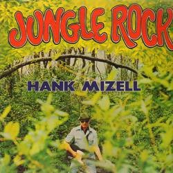 Mizell ,Hank - Jungle Rock + 1 ( rsd 2014)