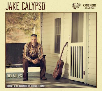 Calypso ,Jake - 100 Miles ( lp gatefold sleeve)