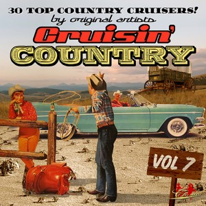 V.A. - Cruisin' Country Vol 7