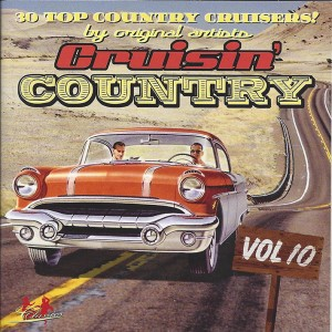 V.A. - Cruisin' Country Vol 10