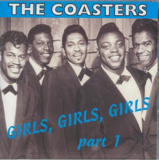 Coasters, The - Girls Girls Girls Vol 1