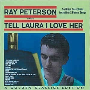 Peterson,Ray-Tell Laura I Love Her