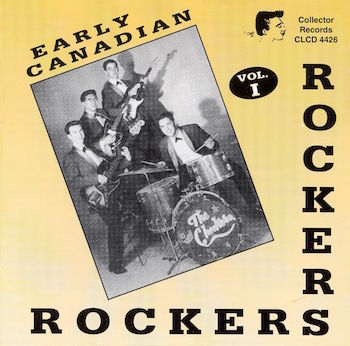 V.A. - Early Canadian Rockers : Vol 1