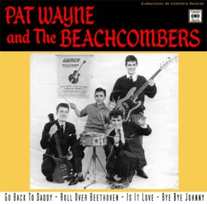 Wayne ,Pat And The Beachcombers - Go Back Daddy + 3