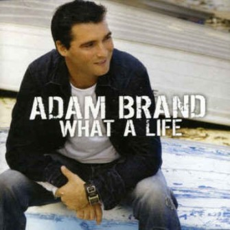 Brand ,Adam - What A Life