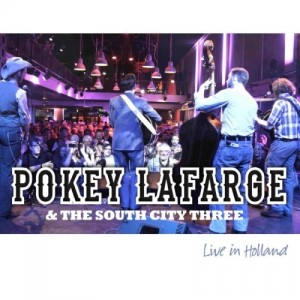 Lafarge ,Pokey & The South City Three - Live In Holland