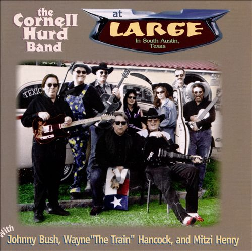 Cornell Hurd Band ,The - At Large South Austin Texas
