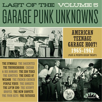 V.A. - Last Of The Garage Punk Unknows : Vol 5