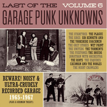 V.A. - Last Of The Garage Punk Unknows : Vol 6