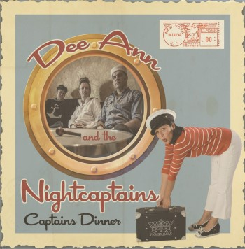 Dee Ann And The NightCaptains - Captains Dinner