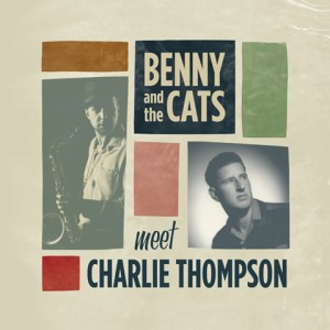 Thompson ,Charlie - Meet Benny And The Cats
