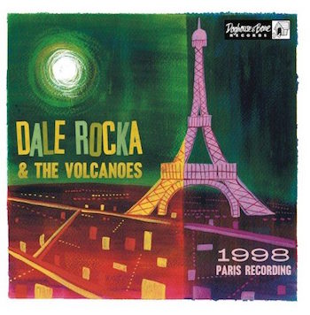 "Rocka ,Dale & The Volcanoes - 1998 Paris Recordings ( ltd 10"" )"