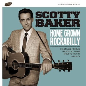Baker ,Scotty - Home Grown Rockabilly ( Ep )