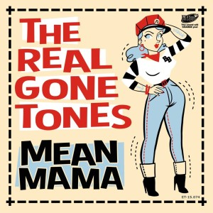 Real Gone Tones ,The - Mean Mama ( ltd Ep )