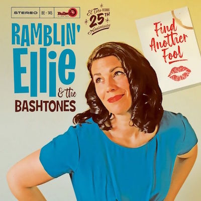 Ramblin' Ellie & The Bastones - Find Another Fool (Lp )due 30/01