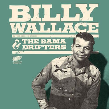 Wallace ,Billy And the Bama Drifters - Billy Wallace (ltd Ep )
