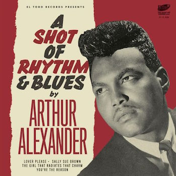 Alexander ,Arthur - A Shot Of Rhythm & Blues ( Ep 33 rpm )