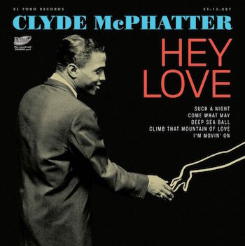 McPhatter ,Clyde - Hey Love ( Ltd Ep 33rpm )