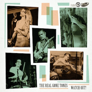 Real Gone Tones ,The - Watch Out ( Ltd Ep )