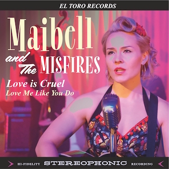 Maibell And The Misfires - Love Is Cruel + 1