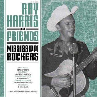 Harris, Ray & Friends - Mississippi Rockers