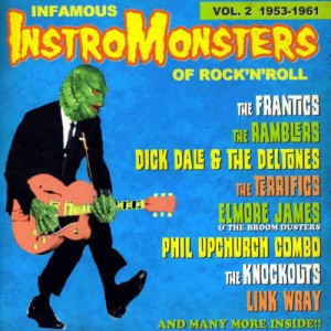 V.A. - Infamous Instro-Monsters Vol 2 : 1953 - 1961