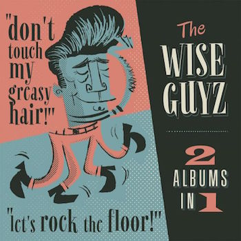 Wise Guyz - 2on1 Don't Touch My Greasy ../ Let's Rock The F...