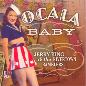 King ,Jerry & The Rivertown Ramblers - Ocala Baby