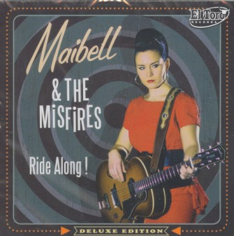 Maibell & The Misfires - Ride Along