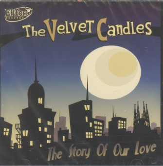 Velvet Candles ,The - The Story Of Our Love