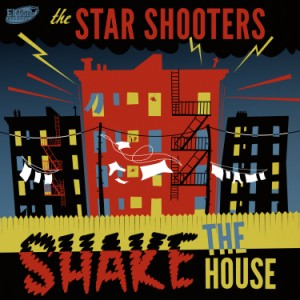Star Shooters ,The - Shake The House