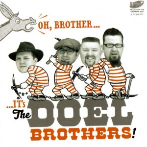 Doel Brothers ,The - Oh,Brother...It's The Doel Brothers !